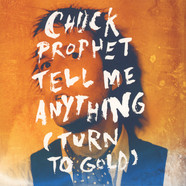 Chuck Prophet - Tell Me Anything / Fast Kid