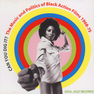 Soul Jazz Records presents Can you Dig It? - The Music and Politics of Black Action Films 1969-75