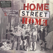 Nofx & Friends - Home Street Home - Original Songs From The Shit Musical