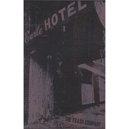 Trash Company, The - Earle Hotel Tapes 1979 - 1993