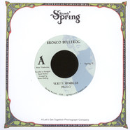 Bronco Bullfrog - Verity Mumbles / Michael Blessing Was Here