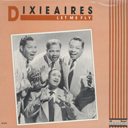 Dixieaires - Let Me Fly
