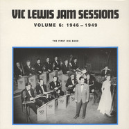 Vic Lewis Jam Session - The First Big Band Volume 7: 1946-1949