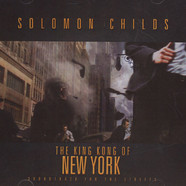 Solomun Childs - The King Kong Of New York