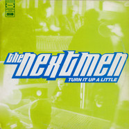 Nextmen, The - Turn It Up A Little
