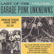 V.A. - Last Of The Garage Punk Unknowns Volume 1