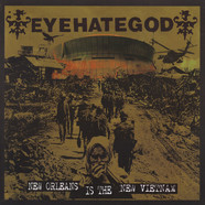 Eyehategod - New Orleans Is The New Vietnam Picture Disc Edition