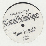 50 Cent And Madd Rapper - How To Rob
