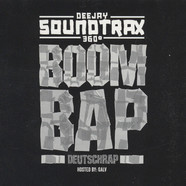 DJ Soundtrax & Galv - Deutsch Rap Boom Bap