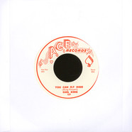 Earl King - You Can Fly High / Baby You Can Get Your Gun