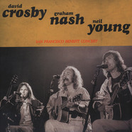Crosby, Nash & Young - San Francisco Benefit Concert