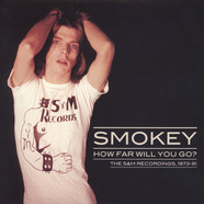 Smokey - How far Will You Go? The S &M Recordings '73