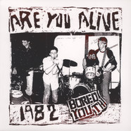 Bored Youth - Are You Alive - 1982