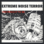 Extreme Noise Terror - Grind Madness At The BBC / The Earache Peel Sessions
