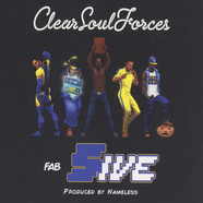 Clear Soul Forces - Fab Five