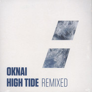 Oknai - High Tide Remixed