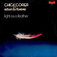 Chick Corea & Return To Forever - Light As A Feather