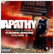Apathy - It's The Bootleg, Muthafuckas! Volume 2: Hell's Lost & Found
