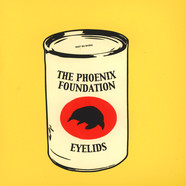 Phoenix Foundation, The / Eyelids - A Can of Moles