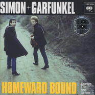 Simon & Garfunkel - Homeward Bound b/w Leaves That Are Green