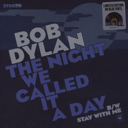 Bob Dylan - The Night We Called It A Day / Stay With Me