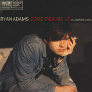 Ryan Adams - Come Pick Me Up / When The Rope Gets Tight
