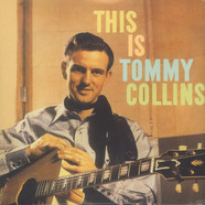 Tommy Collins - This Is Tommy Collins
