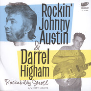 Rockin Johnny Austin & Darrel Higham - Rockabilly Stroll / City Lights