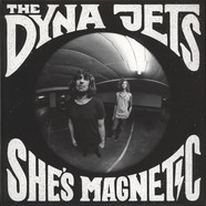 Dyna Jets, The - She's Magnetic