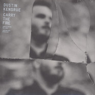 Dustin Kensrue - Carry The Fire