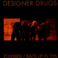 Designer Drugs - Zombies!
