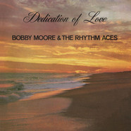 Booby Moore & The Rhythm Aces - Dedication of Love