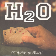 H2O - Nothing To Prove