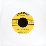 Screaming Joe Neal - She's My Baby / Don't Quit Me Baby