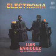 Luis Enriquez And His Electronic Men - Electronia
