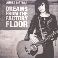 Louise Distras - Dreams From The Factory Floor