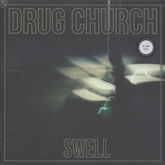 Drug Church - Swell