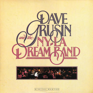 Dave Grusin And NY-LA Dream Band, The - Dave Grusin And The N.Y. / L.A. Dream Band