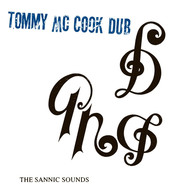 Tommy McCook - The Sannic Sounds Of Tommy McCook