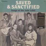 V.A. - Saved & Sanctified: Songs Of The Jade Label