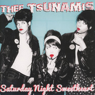 Thee Tsunamis - Saturday Night Sweetheart
