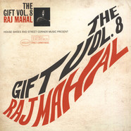 House Shoes presents - The Gift: Volume 8 - Raj Mahal