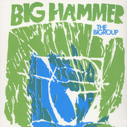 Bigroup - Big Hammer