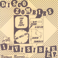 Disco Zombies, The - Invisible Ep