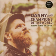 Danny & The Champions Of The World - What Kind Of Love