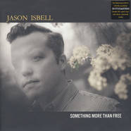 Jason Isbell - Something More Than Free Deluxe Edition