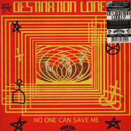 Destination Lonely - No One Can Save Me