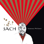 Sach of The Nonce - Ignorance My Enemy