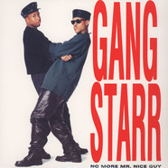 Gang Starr - No More Mr. Nice Guy