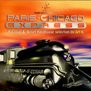 V.A. - Paris-Chicago Express